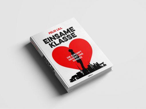 Einsame Klasse: Die Zukunft gehört uns Singles